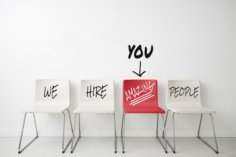 We Hire Amazing People - You!